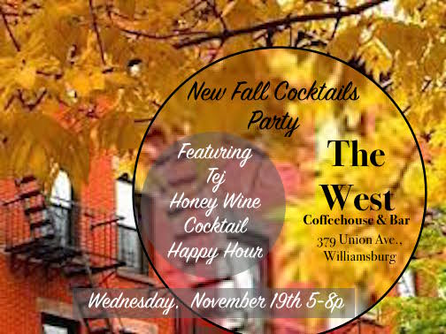 New Fall Cocktails The West Coffeehouse and Bar 379 Union Ave Williamsburg